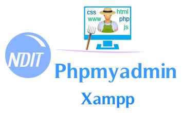 Làm quen với Phpmyadmin – Xampp